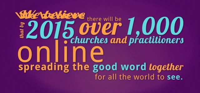 Share the Practice Church Alive Vision: 1,000 Christian Science churches and practitioners online by 2015