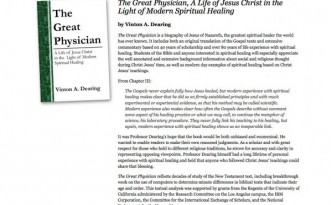 Vinton A. Dearing - Author of The Great Physician - A Life of Jesus Christ in the Light of Modern Spiritual Healing