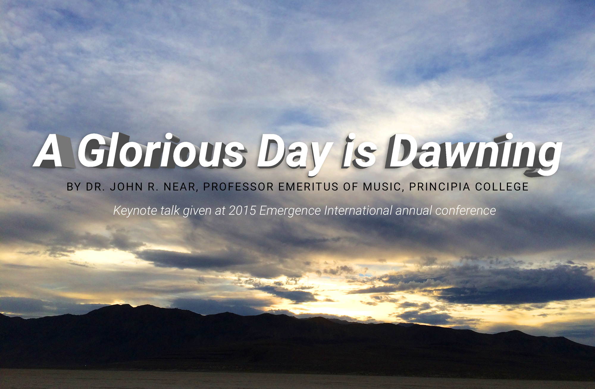 A Glorious Day is Dawning